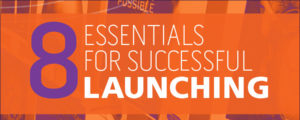 Hero image for 8 essentials for successful launching